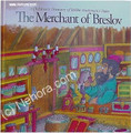 Rabbi Nachman's The Merchant of Breslov