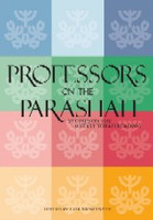 Professors on the Parasha - Studies on the Weekly Torah Reading