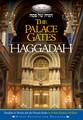 The Palace Gates Haggadah
