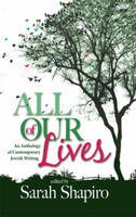 All of Our Lives-An Anthology of Contemporary Jewish Writing