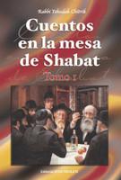 Cuentos en la mesa de Shabat (2 Vol.)
