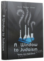 A Winddow to Judaism: Themes and Explanations