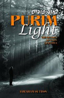 Purim Light: Discover how the story of Purim is happening right now.