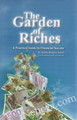 The Graden of Riches - A practical guide to financial success