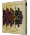 The Illuminated Five Scrolls - With Introductions and Thoughts about the Megillot