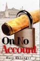 On No Account