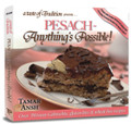 Pesach - Anything's Possible!