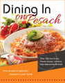 Dining In on Pesach