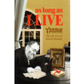 As Long as I Live: The Life Story of Aharon Margalit