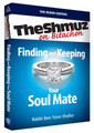 Finding and Keeping Your Soul Mate