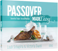 Passover Made Easy: Favorite Triple-Tested Recipes