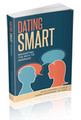 Dating Smart: NAVIGATING THE PATH TO MARRIAGE