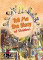Tell Me The Story of Shabbos - Laminated Pages
