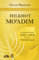 Hilkhot Mo'adim