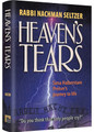 HEAVEN'S TEARS Sima Halberstam Preiser's journey to life
