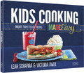 KIDS COOKING MADE EASY Favorite Triple-Tested Recipes