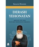 Derash Yehonatan: Around the Year with Rav Yehonatan Eybeshitz