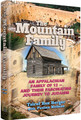 The Mountain Family -  An Appalachian Family of 12 - and their Fascinating Journey to Judaism