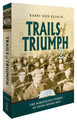 Trails of Triumph, Volume 2