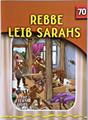 The Eternal Light Series - Volume 70 - Rebbe Leib Sarahs