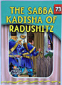 The Eternal Light Series - Volume 73 - The Sabba Kadisha of Radushitz