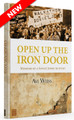 Open up the Iron Door: Memoirs of a Soviet Jewry Activist