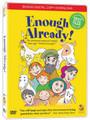 Enough Already! (DVD)