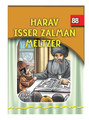 The Eternal Light Series - Volume 88 - Harav Isser Zalman Meltzer