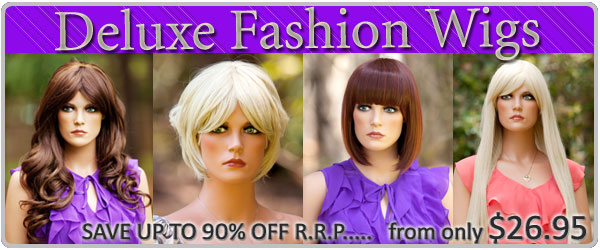 Click here to view our range of Deluxe Fashion Wigs