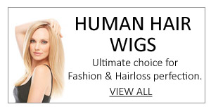 View our Human Hair Wigs