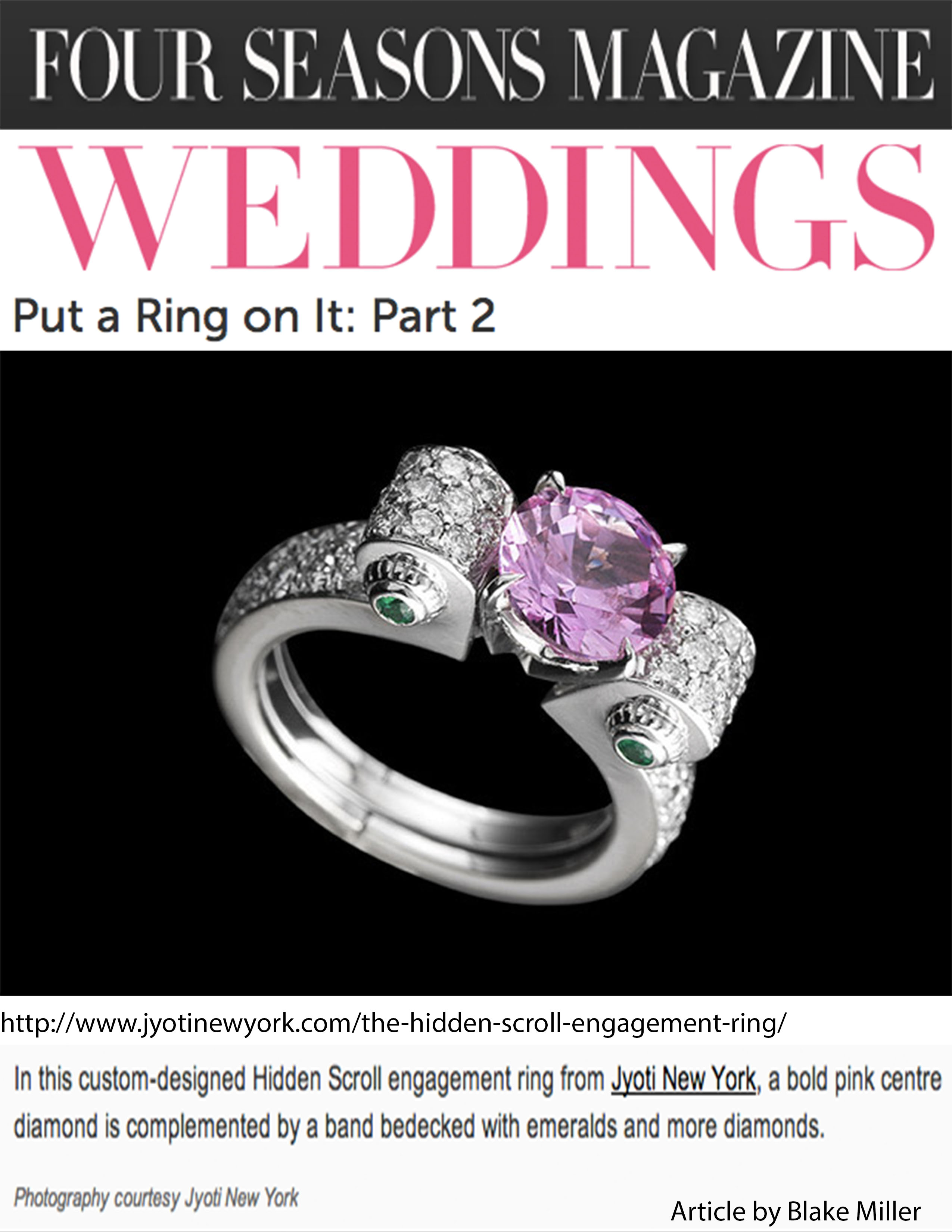 Four Seasons WEDDINGS Magazine Features our Bespoke Pink Diamond Engagement Ring as coveted!