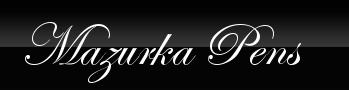 Mazurka Pens