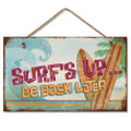 Wooden Wood Sign SURFS UP BE BACK LATER