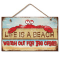 Wooden Wood Sign LIFE IS A BEACH WATCH FOR CRABS