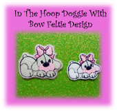 In The Hoop Doggie With Bow Feltie Embroidery Machine Design