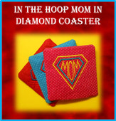 In The Hoop Coaster MOM with Diamond Embroidery Machine Design