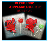 In The Hoop Airplane Lollipop Holder Embroidery Machine Design