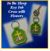 ITH Key Fob Cross With Flowers Embroidery Machine Design