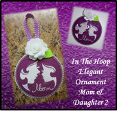 In The Hoop Elegant Ornament Mom and Daughter 2 Embroidery Machine Design