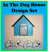 """In The Doghouse"" Embroidery Machine Design Set"