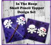 In The Hoop SKull Pencil Topper Embroidery Machine Design Set