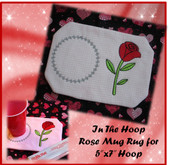 "In The Hoop Valentine Rose Mug Rug Embroidery Machine Design for 5""x7"" Hoop"