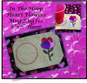 "In The Hoop Flower Hearts Mug Rug Embroidery Machine Design for 5""x7"" Hoop"