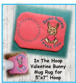 "In The Hoop Bunny Holding Heart Mug Rug Embroidery Machine Design for 5""x7"" Hoop"