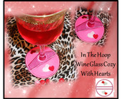 In The Hoop Wine Glass Cozy With Hearts Embroidery Machine Design