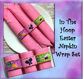 In The Hoop Easter Napkin Wrap Embroidery Machine Design Set