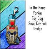 In the Hoop Yorkie Snap Key Fob Embroidery Machine Design