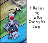 In the Hoop Pug Snap Key Fob Embroidery Machine Design
