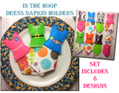 In the Hoop Dress Napkin Holder Embroidery Machine Design Set