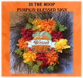 In The Hoop Pumpkin Blessed Sign Embroidery Machine Design